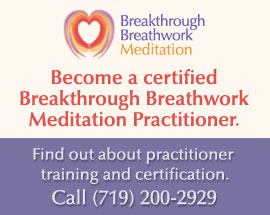 Breathwork meditation practitioner training colorado